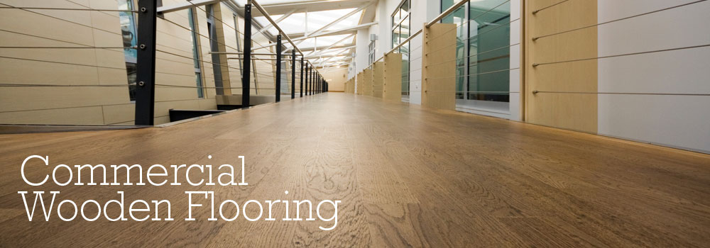 Wooden Floors for Commercial Spaces